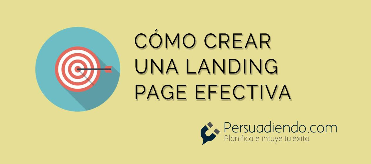 Cómo crear una landing page efectiva en 7 pasos