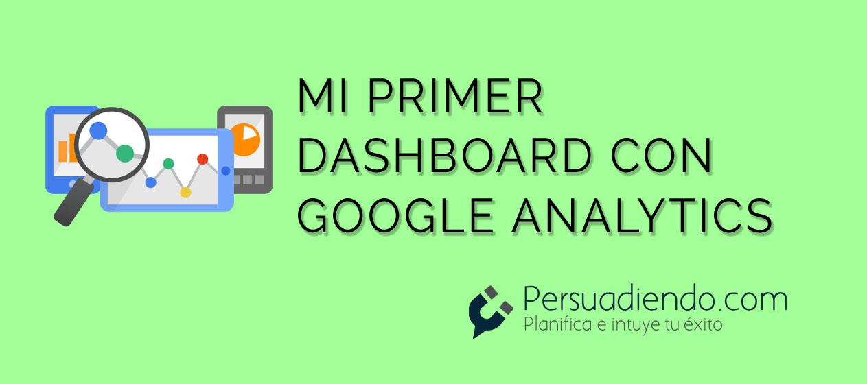 mi primer dashboard con google analytics