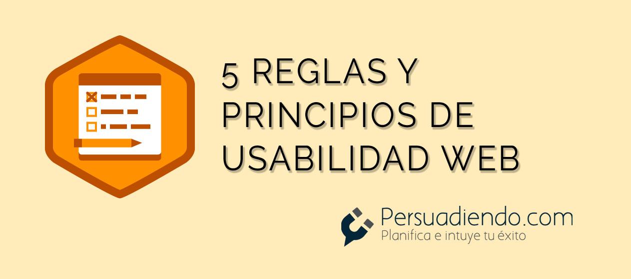 5 Reglas y principios de usabilidad web que debes conocer