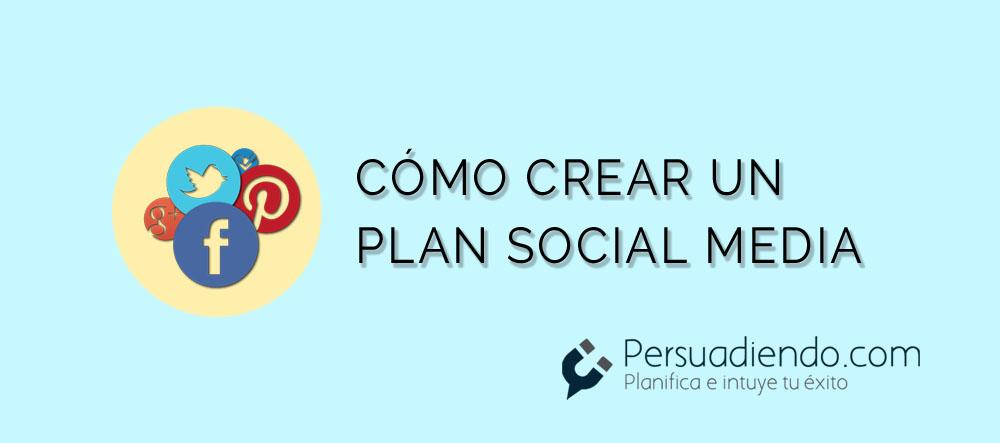 Cómo crear un plan Social Media
